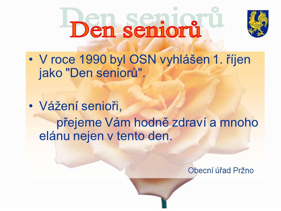 V roce 1990 byl OSN vyhlášen 1. říjen jako Den seniorů .