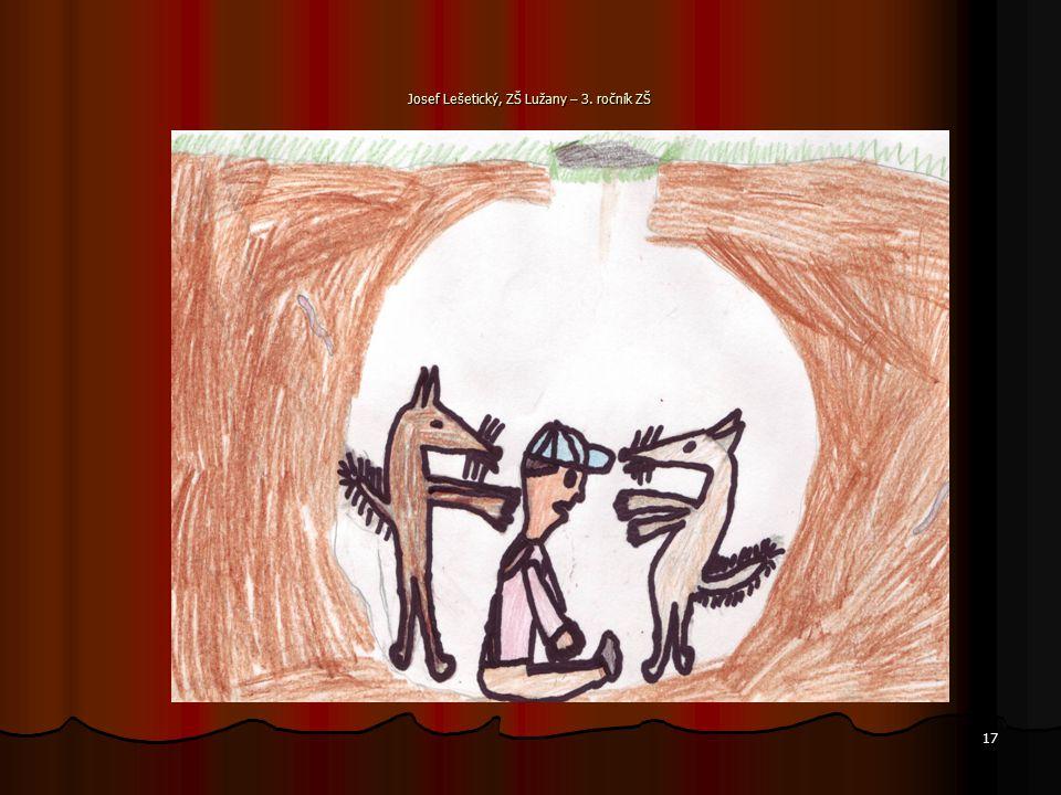 16 Mladá liška vystrčila hlavičku, dědeček ji chňapl a šup s ní do pytle! Mladá liška vystrčila hlavičku, dědeček ji chňapl a šup s ní do pytle! A zas