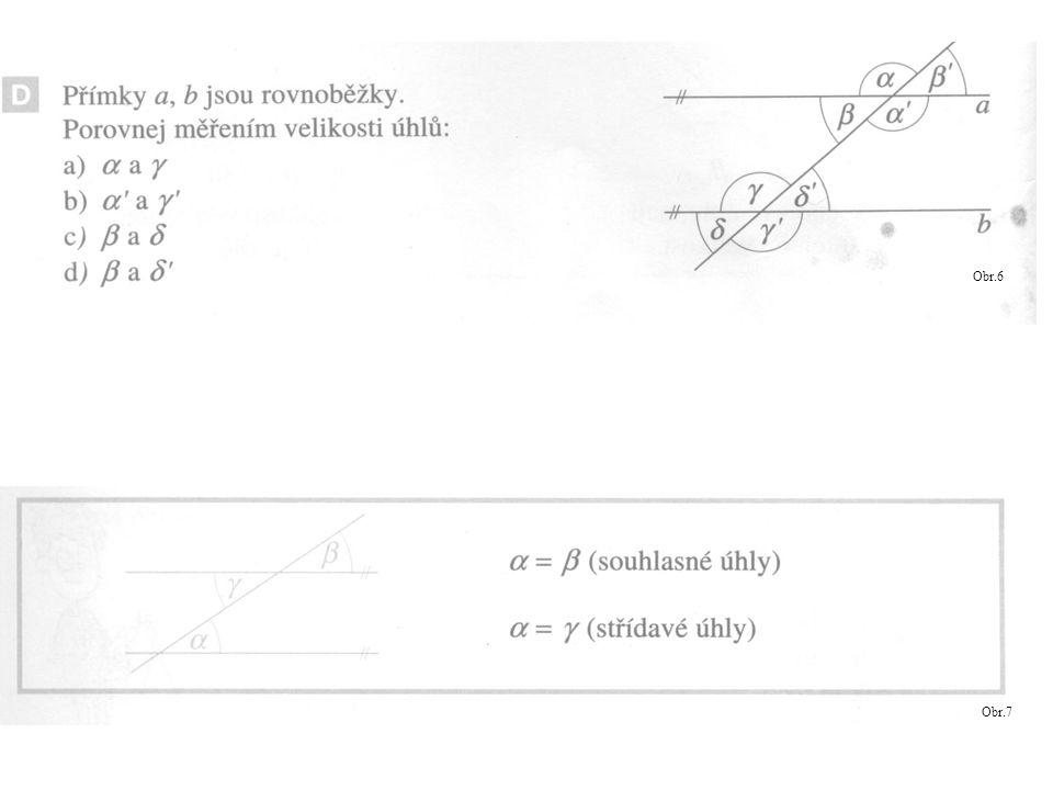 Z obrázku vypočítej velikost ostatních úhlů, je-li α = 35° α´ β´ δ´ γ´ α β δ γ
