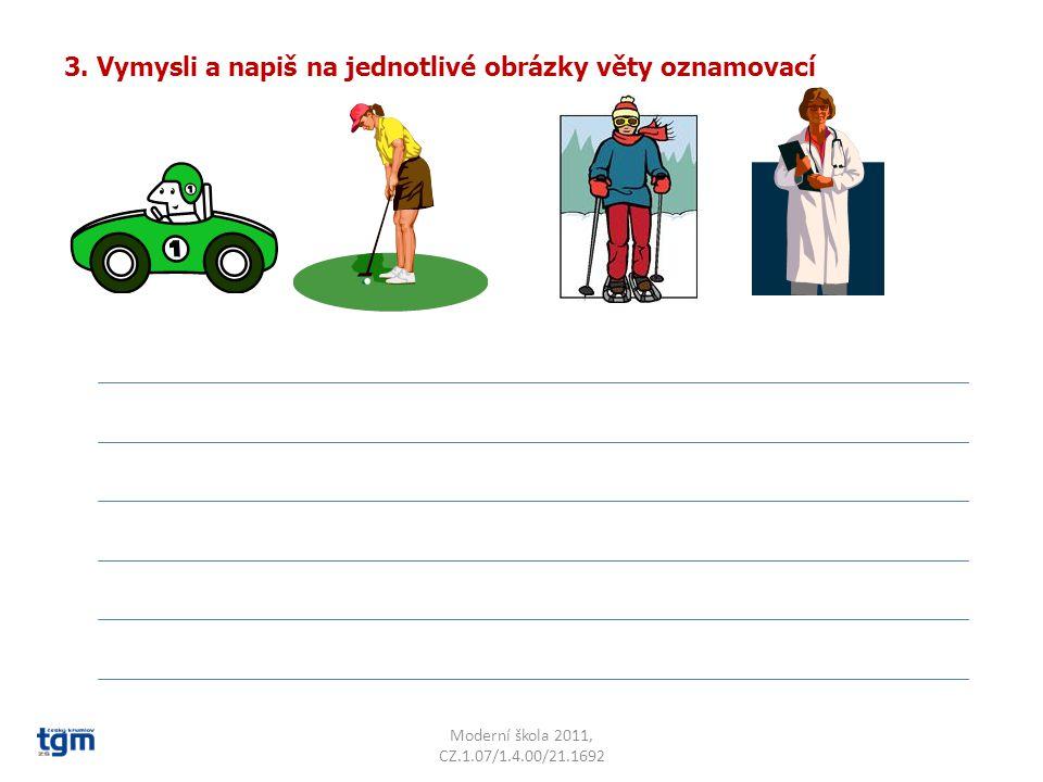 http://office.microsoft.com/ Moderní škola 2011, CZ.1.07/1.4.00/21.1692 Citace: