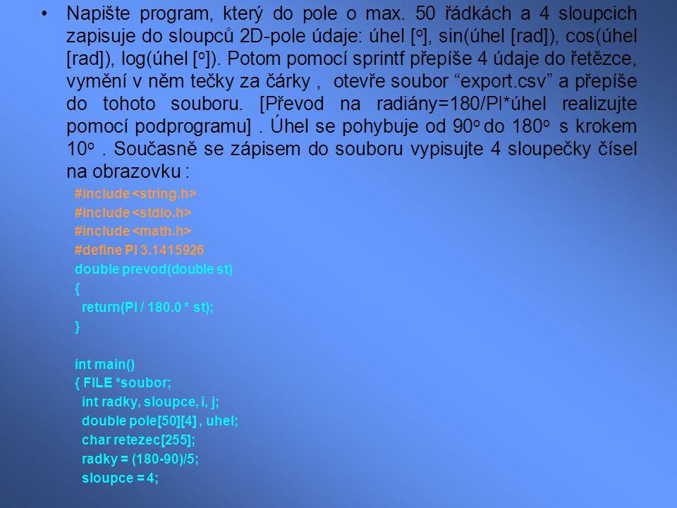 Napište program, který do pole o max.