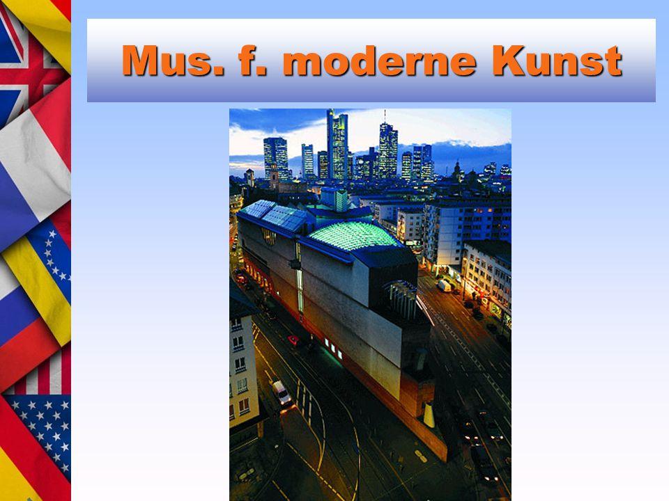 Mus. f. moderne Kunst