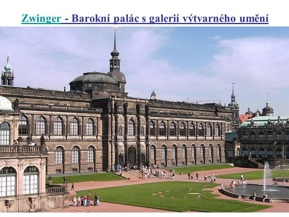 ZwingerZwinger - Barokní palác s galerií výtvarného umění