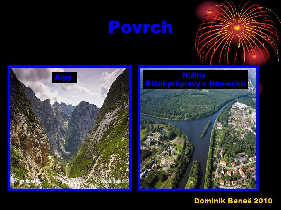 Povrch Alpy Nížiny Říční průplavy v Německu Dominik Beneš 2010