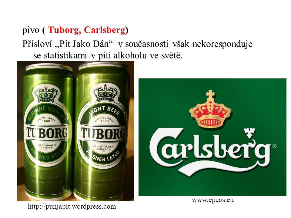 """pivo ( Tuborg, Carlsberg) Přísloví """"Pít Jako Dán v současnosti však nekoresponduje se statistikami v pití alkoholu ve světě."""