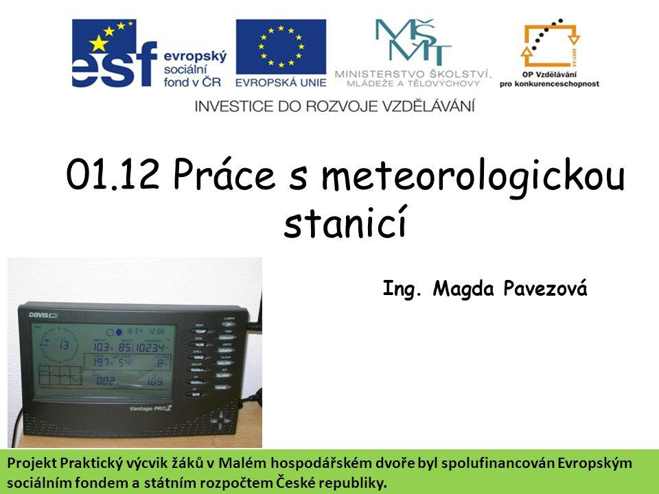 01.12 Práce s meteorologickou stanicí Ing.