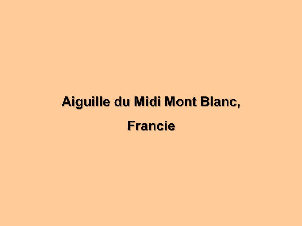Aiguille du Midi Mont Blanc, Francie