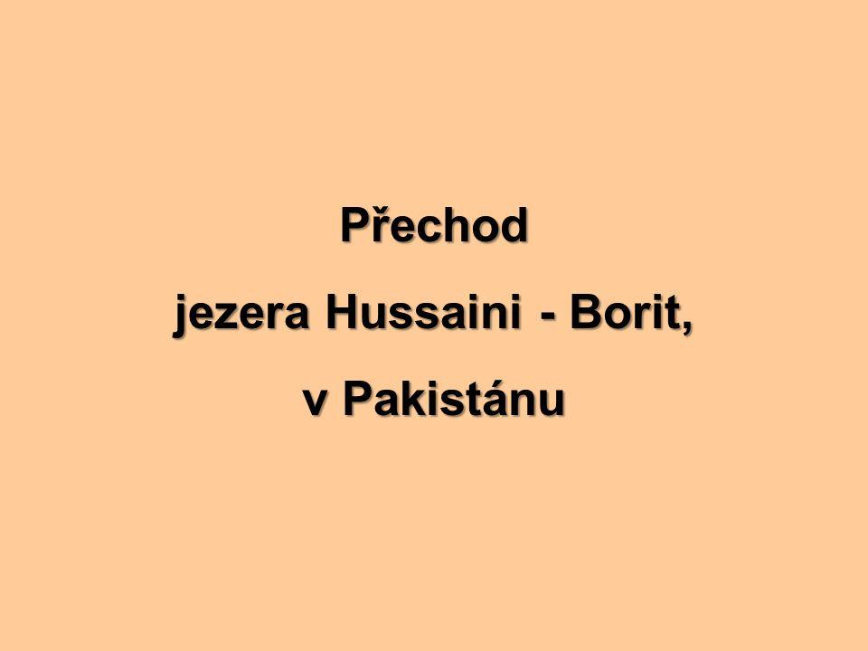 Přechod jezera Hussaini - Borit, v Pakistánu