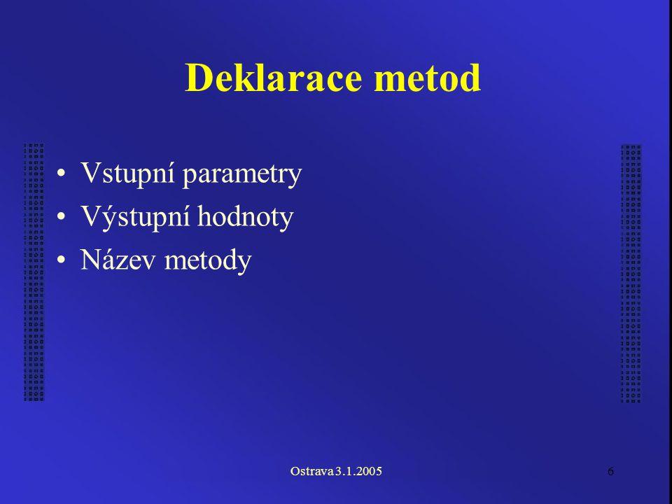 Ostrava 3.1.20057 Vstupní parametry