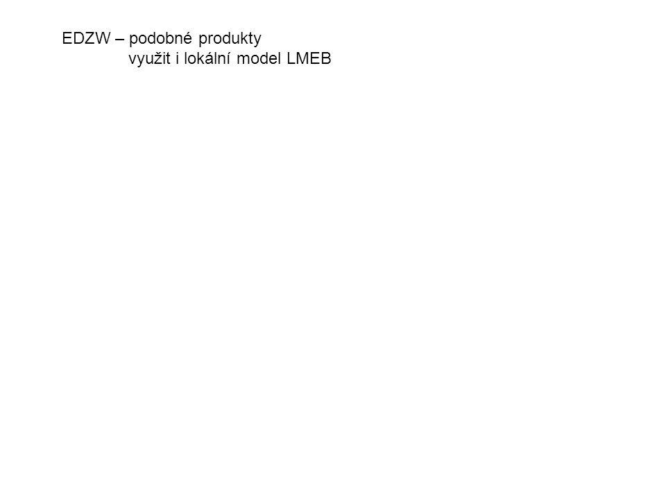 EDZW – podobné produkty využit i lokální model LMEB