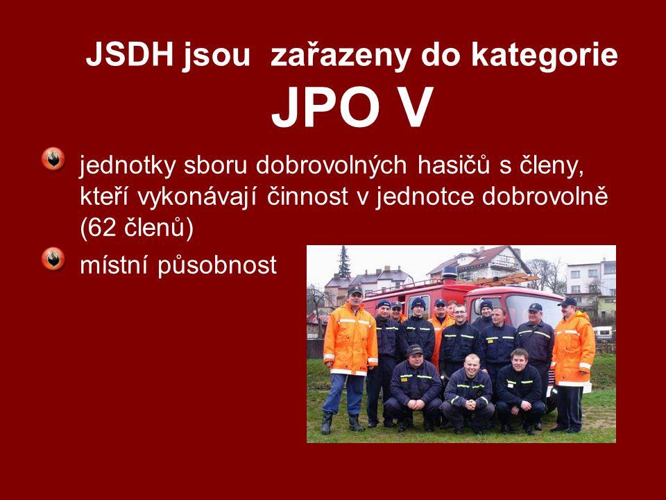 JSDH jsou zařazeny do kategorie JPO V jednotky sboru dobrovolných hasičů s členy, kteří vykonávají činnost v jednotce dobrovolně (62 členů) místní půs