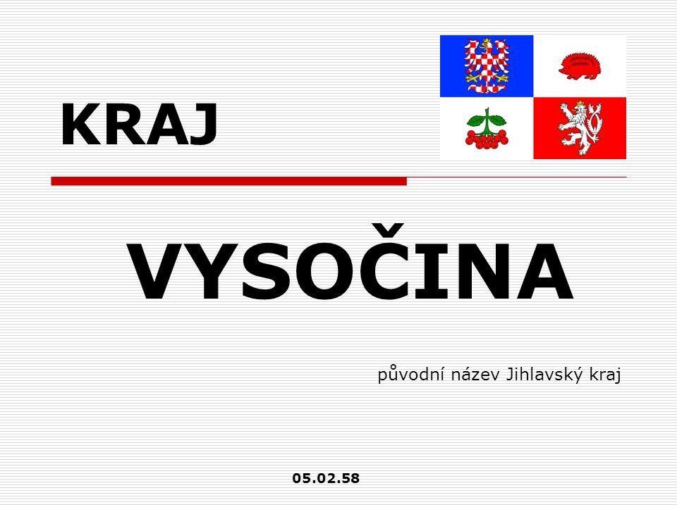KRAJ VYSOČINA původní název Jihlavský kraj 05.02.58
