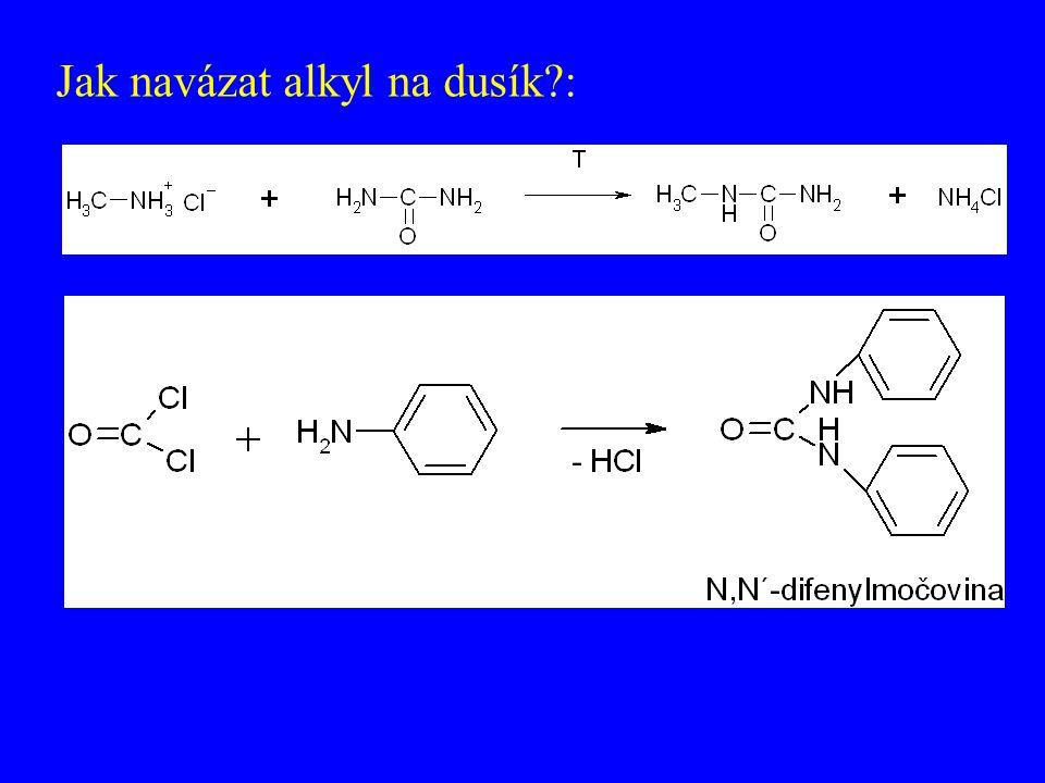 Jak navázat alkyl na dusík?: