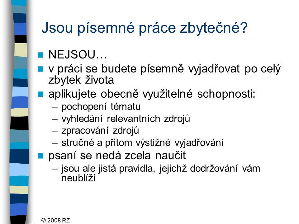 © 2008 RZ ČSN ISO 690- část monografie pokud citujeme knihu do p.p.č.