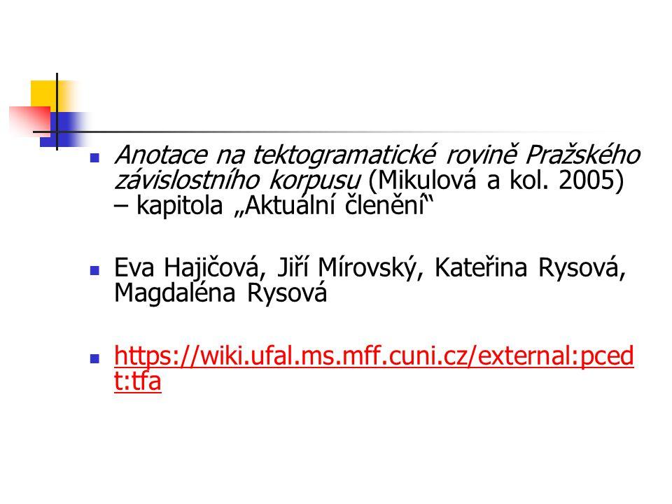 Anotace na tektogramatické rovině Pražského závislostního korpusu (Mikulová a kol.