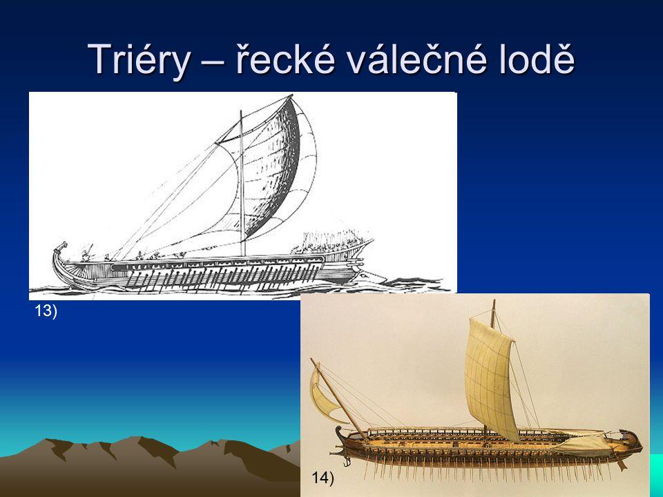 Triéry – řecké válečné lodě 13) 14)