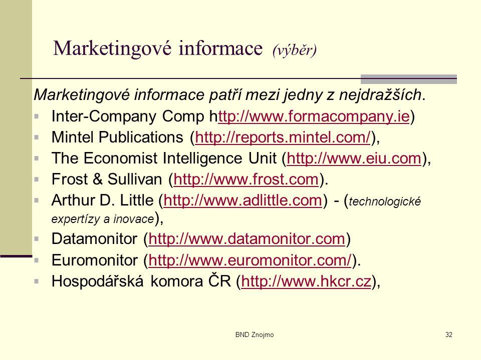 BND Znojmo32 Marketingové informace (výběr) Marketingové informace patří mezi jedny z nejdražších.  Inter-Company Comp http://www.formacompany.ie)ttp