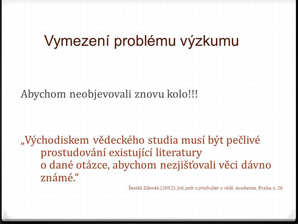 """Rešerše 0 odvozuje se od francouzského """"recherche , 0 hledání, vyhledávání, pátrání 0 šetření, vyšetřování 0 výzkum, průzkum, bádání, rešerše definice - KTD - Česká terminologická databáze knihovnictví a informační vědy (TDKIV): """"Výsledek (popř."""