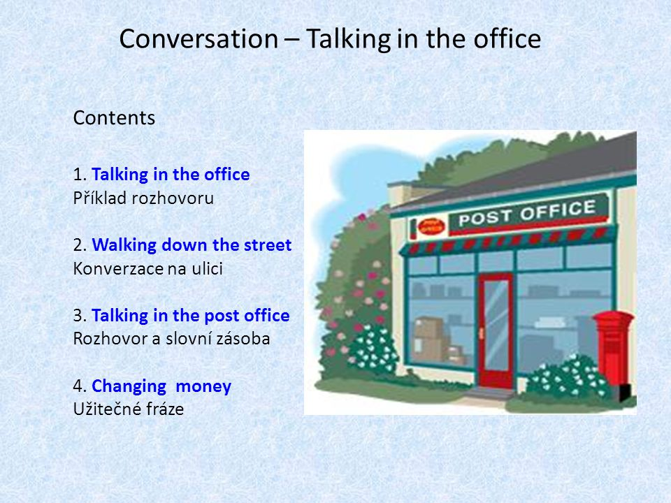Talking in the office [1] Mrs Adams:Sonia, would you pass me the new price lists, please.