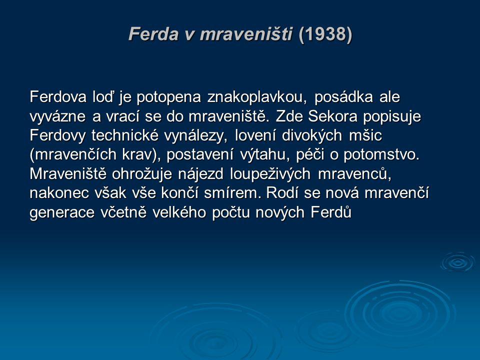 Ukázka z knihy ( tiché čtení) : Druhý den lítala nad Ferdovou chaloupkou Beruška.