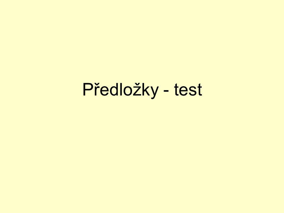 Předložky - test
