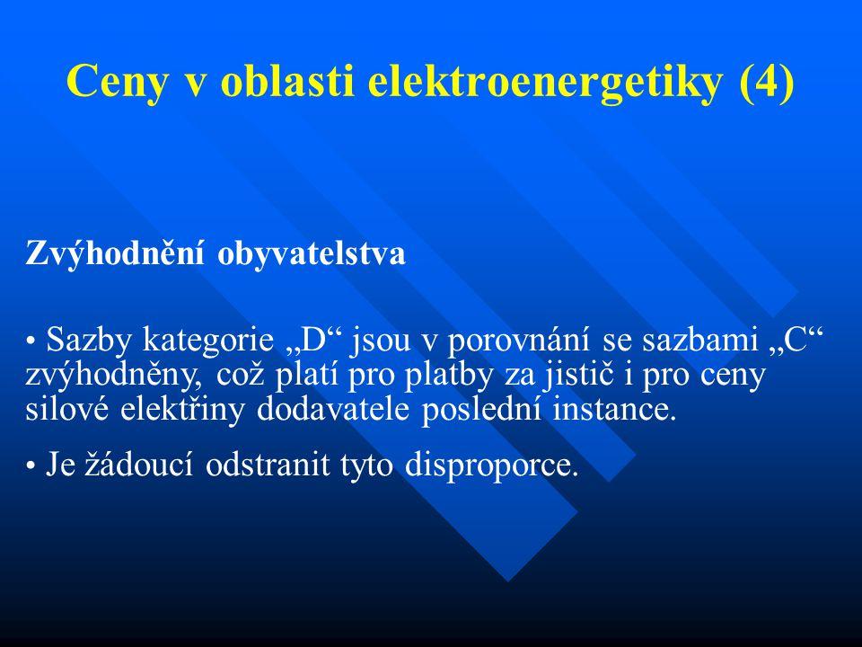 """Ceny v oblasti elektroenergetiky (4) Zvýhodnění obyvatelstva Sazby kategorie """"D jsou v porovnání se sazbami """"C zvýhodněny, což platí pro platby za jistič i pro ceny silové elektřiny dodavatele poslední instance."""