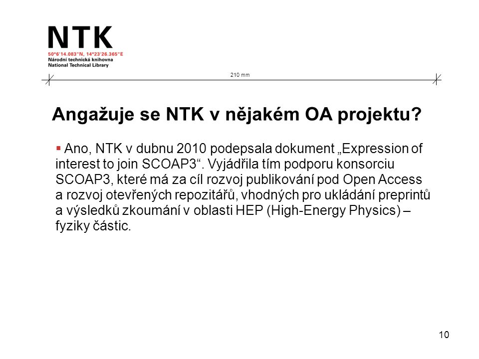 10 Angažuje se NTK v nějakém OA projektu.