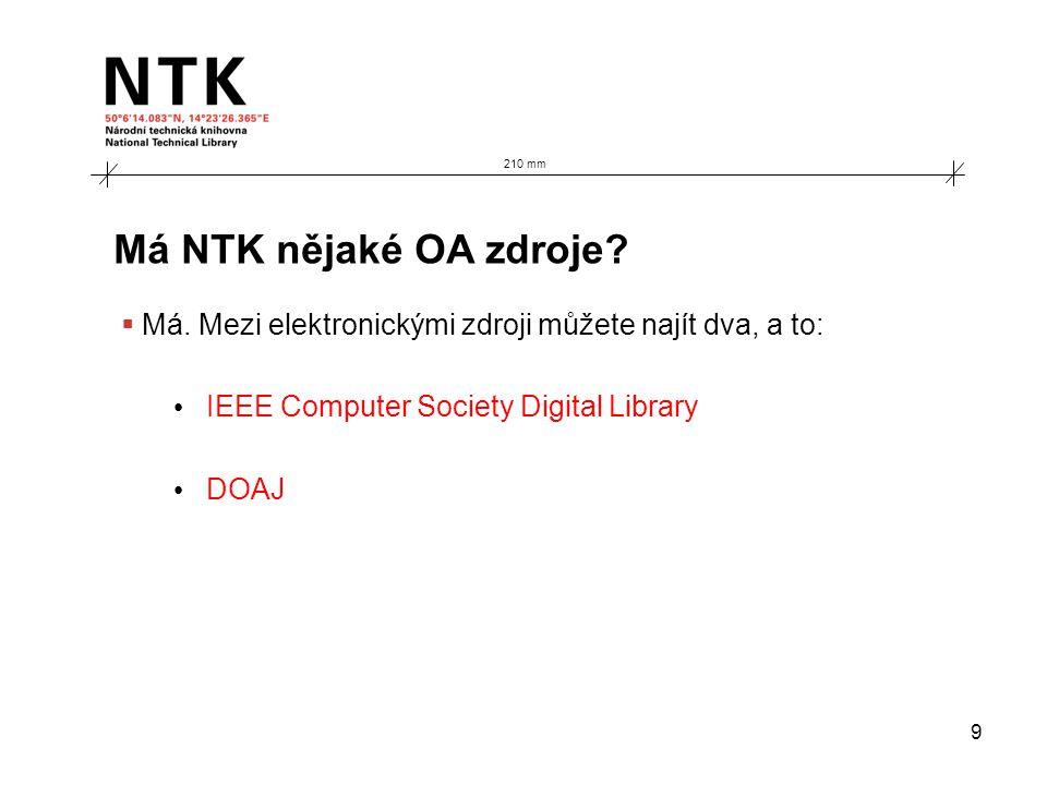 9 Má NTK nějaké OA zdroje.  Má.