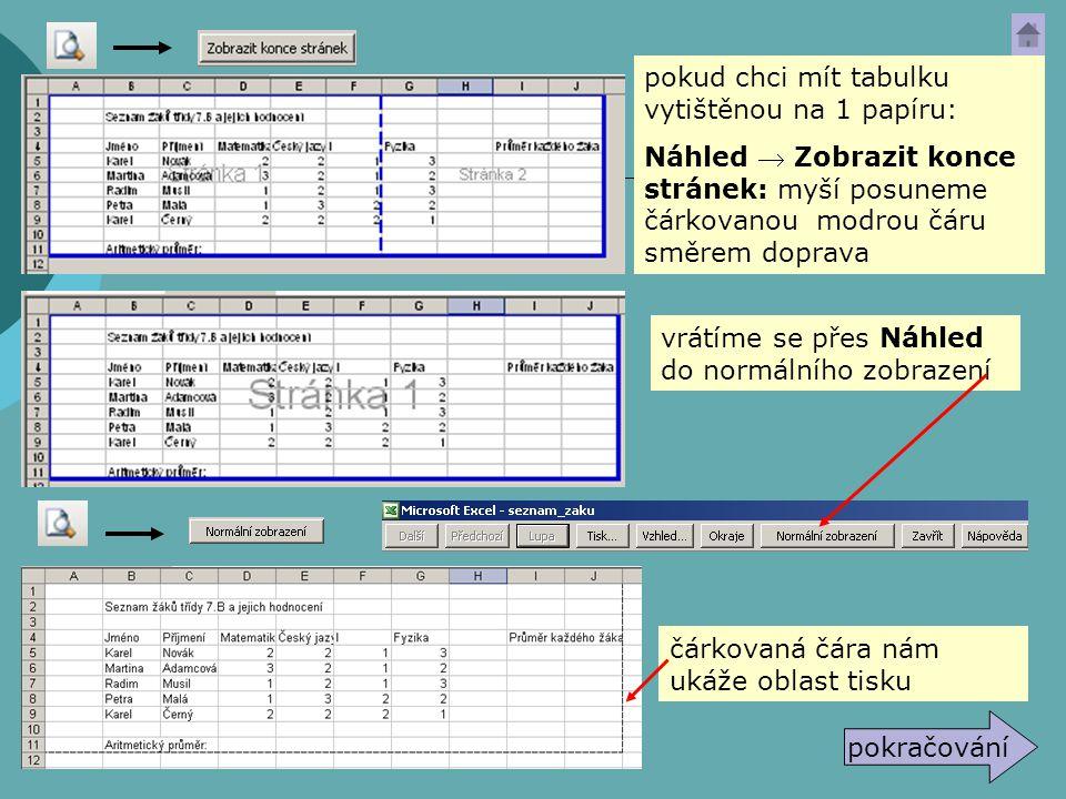  Připravte pro tisk tabulku Seznam žáků třídy... ze souboru seznam_zaku  tabulku vytiskněte ÚKOL