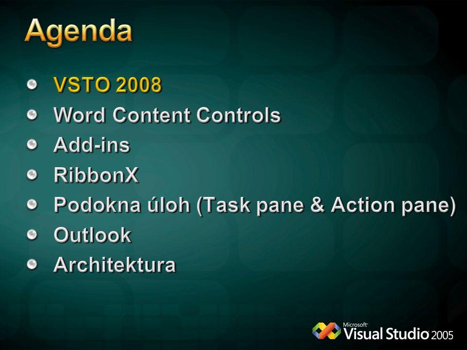 Single Document Interface Multiple Document Interface Aplikace Excel, PowerPoint InfoPath, Outlook, Word Chování Jedno rozhraní pro celou aplikaci.