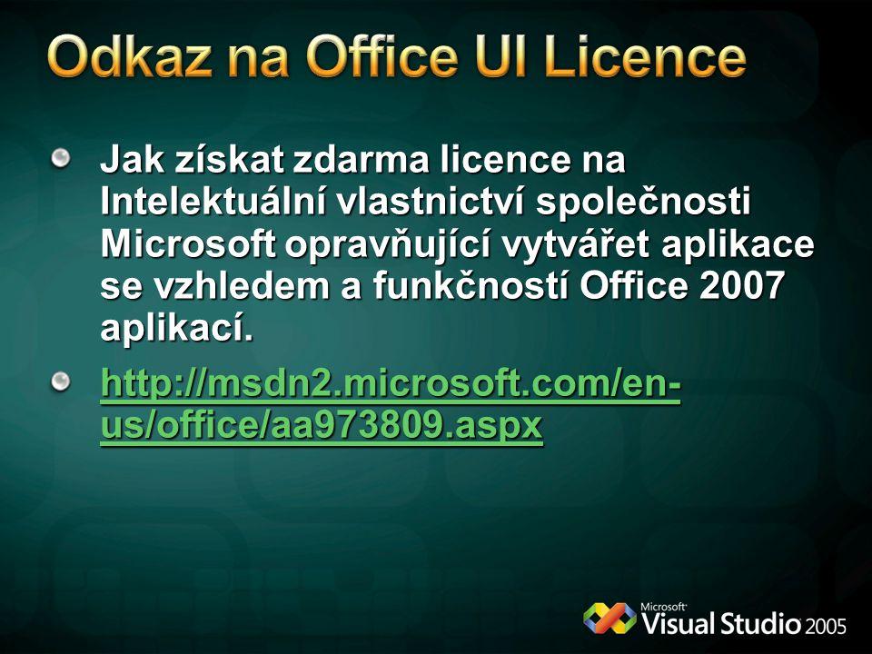 Jak získat zdarma licence na Intelektuální vlastnictví společnosti Microsoft opravňující vytvářet aplikace se vzhledem a funkčností Office 2007 aplika