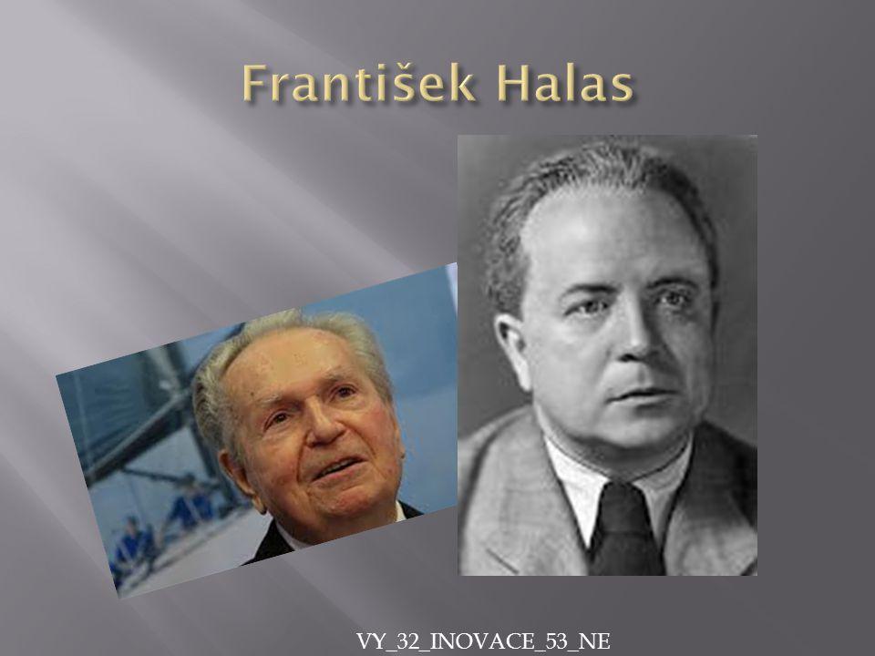 NNarodil se 3.10.1901-v Brně ZZemřel 27.10.1949-v Praze PPocházel z dělnické rodiny.