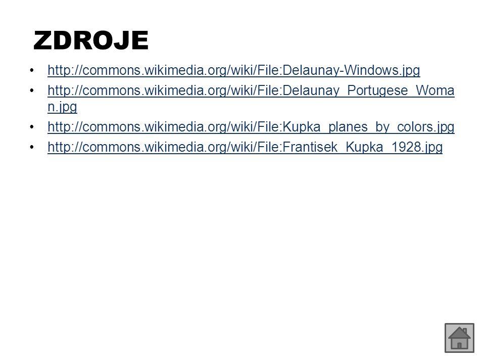 ZDROJE http://commons.wikimedia.org/wiki/File:Delaunay-Windows.jpg http://commons.wikimedia.org/wiki/File:Delaunay_Portugese_Woma n.jpghttp://commons.wikimedia.org/wiki/File:Delaunay_Portugese_Woma n.jpg http://commons.wikimedia.org/wiki/File:Kupka_planes_by_colors.jpg http://commons.wikimedia.org/wiki/File:Frantisek_Kupka_1928.jpg
