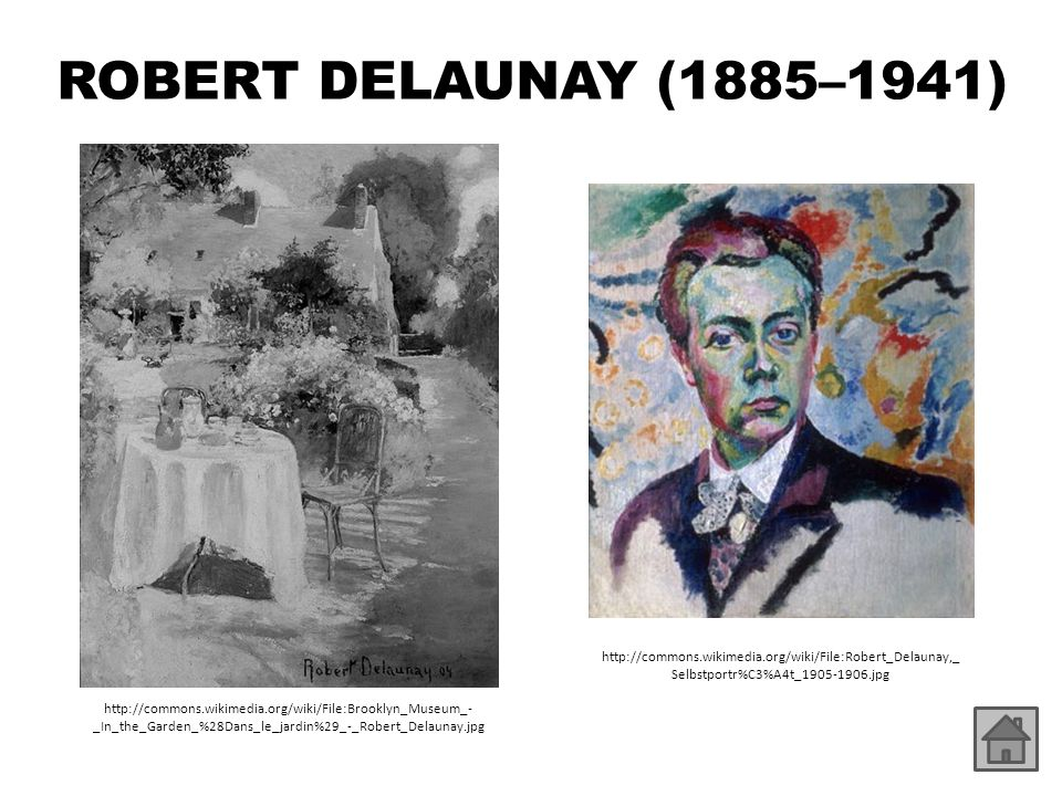 ROBERT DELAUNAY (1885–1941) http://commons.wikimedia.org/wiki/File:Robert_Delaunay,_ Selbstportr%C3%A4t_1905-1906.jpg http://commons.wikimedia.org/wik