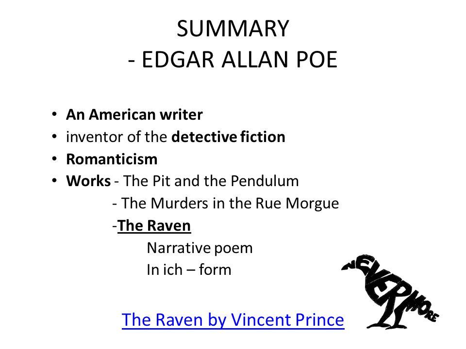 SOURCES http://en.wikipedia.org/wiki/Edgar_Allan_Poe -2.12.2014 http://en.wikipedia.org/wiki/Edgar_Allan_Poe http://en.wikipedia.org/wiki/Romanticism -2.12.2014 http://en.wikipedia.org/wiki/Romanticism http://cs.wikipedia.org/wiki/Edgar_Allan_Poe - 2.12.2014 http://cs.wikipedia.org/wiki/Edgar_Allan_Poe PHILLIPS, Patrick.