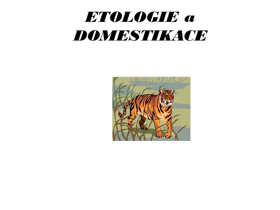 ETOLOGIE a DOMESTIKACE