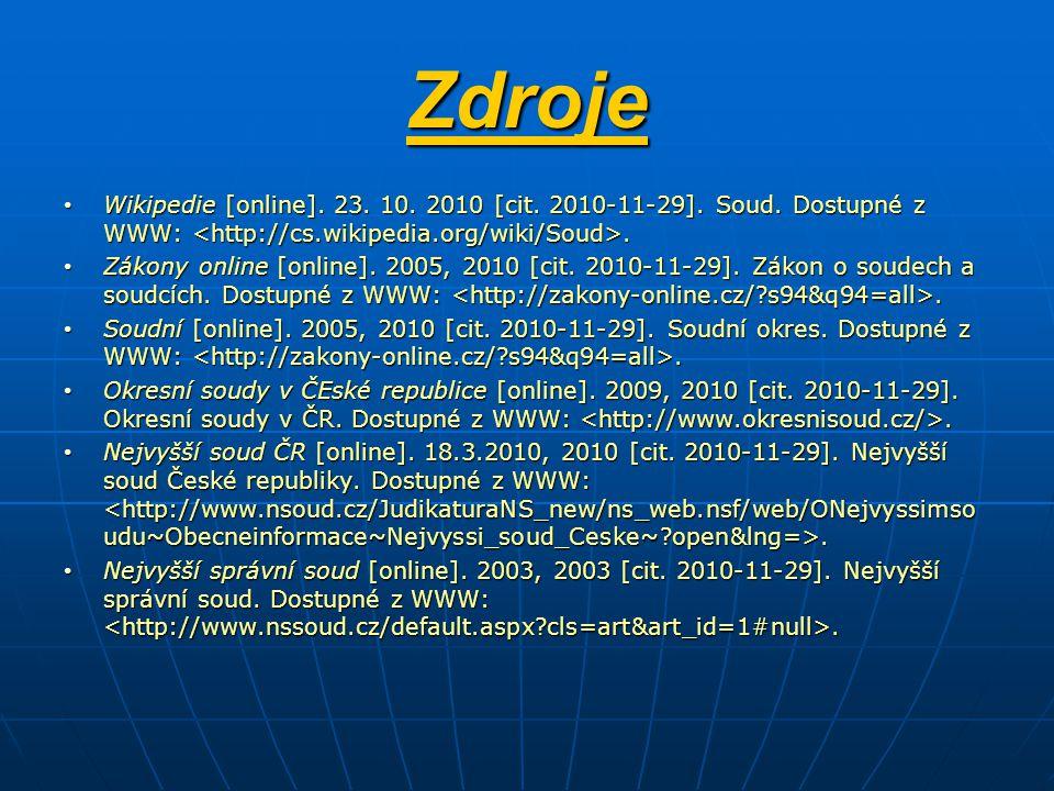 Zdroje Wikipedie [online].23. 10. 2010 [cit. 2010-11-29].