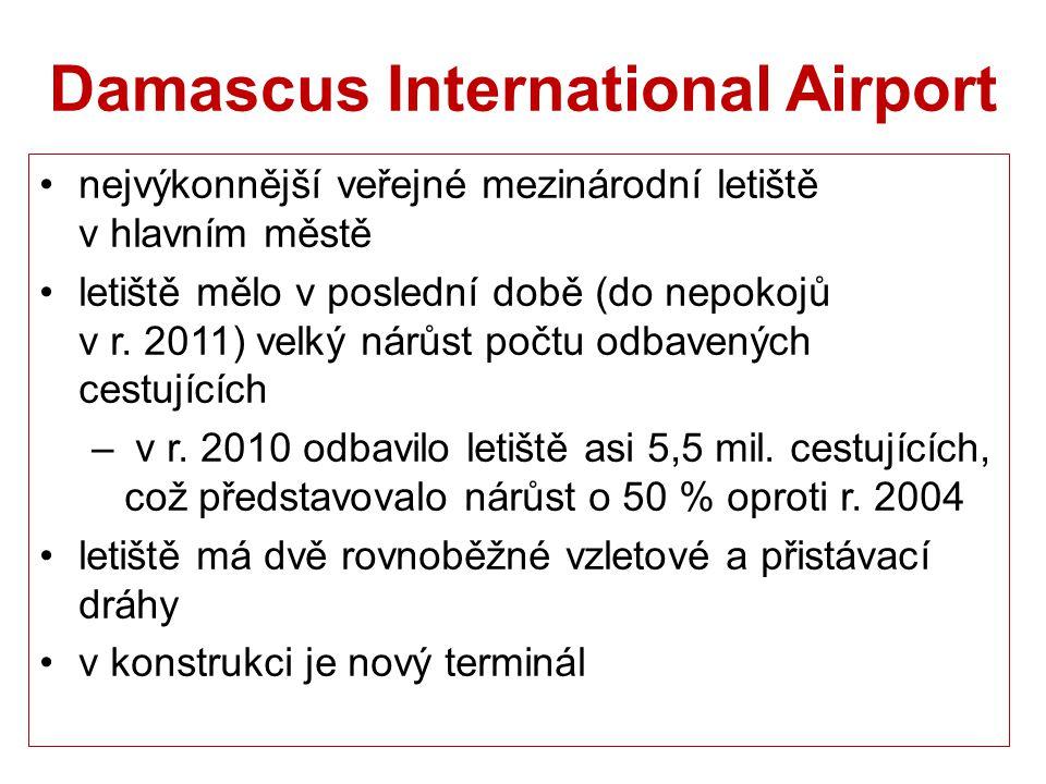 Damascus International Airport nejvýkonnější veřejné mezinárodní letiště v hlavním městě letiště mělo v poslední době (do nepokojů v r. 2011) velký ná