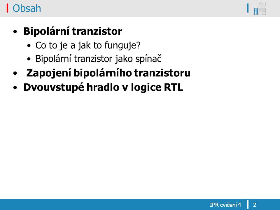 Obsah Bipolární tranzistor Co to je a jak to funguje? Bipolární tranzistor jako spínač Zapojení bipolárního tranzistoru Dvouvstupé hradlo v logice RTL
