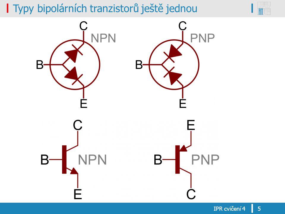 Typy bipolárních tranzistorů ještě jednou IPR cvičení 45