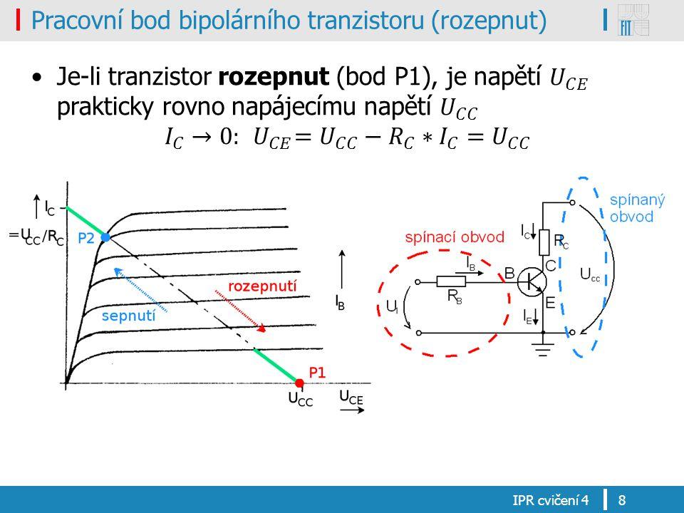Pracovní bod bipolárního tranzistoru (rozepnut) IPR cvičení 48