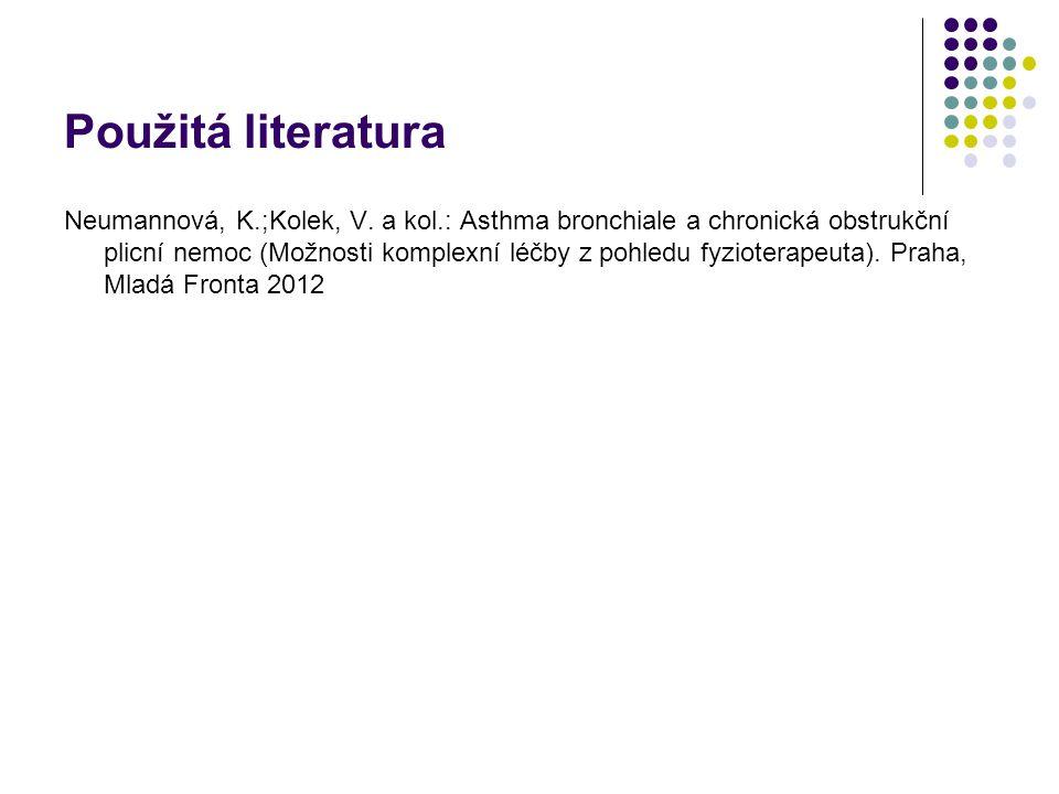 Použitá literatura Neumannová, K.;Kolek, V.