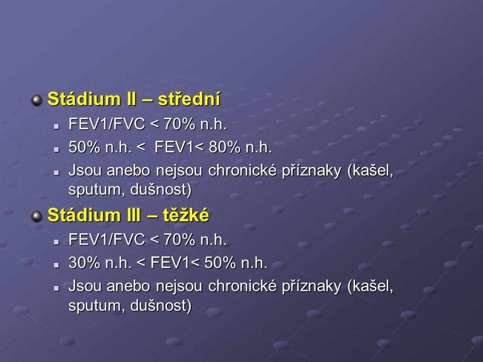 Stádium II – střední FEV1/FVC < 70% n.h.FEV1/FVC < 70% n.h.