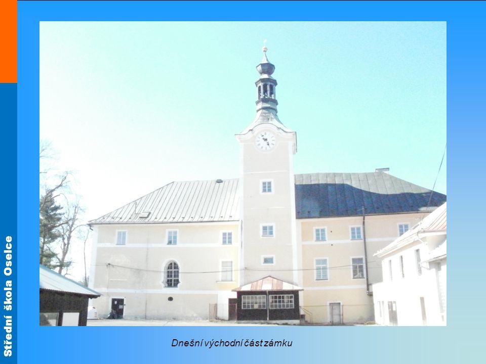Střední škola Oselce Dnešní východní část zámku