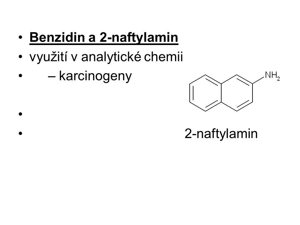 Benzidin a 2-naftylamin využití v analytické chemii – karcinogeny 2-naftylamin