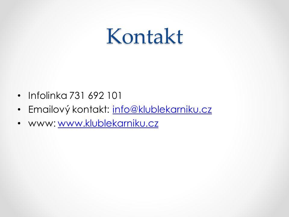 Kontakt Infolinka 731 692 101 Emailový kontakt: info@klublekarniku.czinfo@klublekarniku.cz www: www.klublekarniku.czwww.klublekarniku.cz
