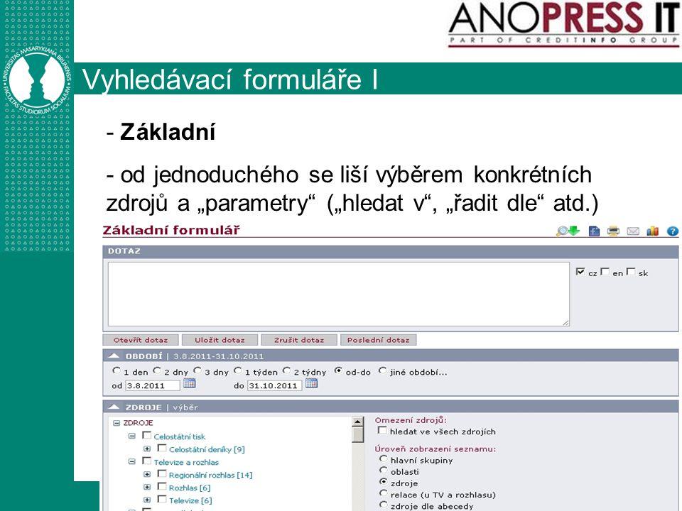 """http://knihovna.fss.muni.cz Vyhledávací formuláře I - Základní - od jednoduchého se liší výběrem konkrétních zdrojů a """"parametry"""" (""""hledat v"""", """"řadit"""