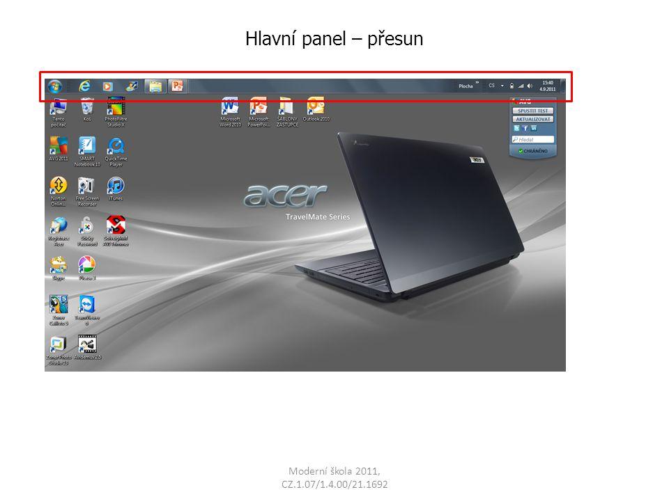 Moderní škola 2011, CZ.1.07/1.4.00/21.1692 Hlavní panel – přesun