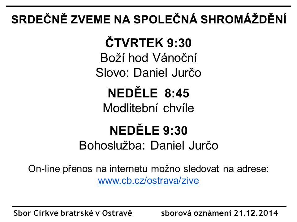 Sobota 20.12.od 18:00 Neděle 21.12.