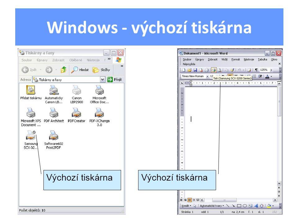 Windows - výchozí tiskárna Výchozí tiskárna